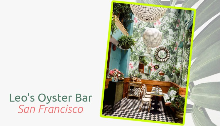 jungle-paradise-feuillage-tendance-deco-2017-leos-oyster-bar-san-francisco-charles-ray-and-coco-blog-deco